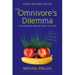The Omnivore's Dilemma - Young Readers Edition by Michael Pollan
